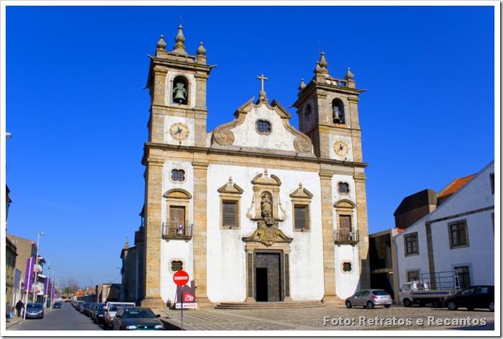 Igreja Matriz da Póvoa do Varzim - Foto Retratos e Recantos